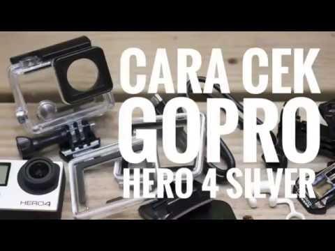 tips cara mengecek kamera gopro hero 4 silver