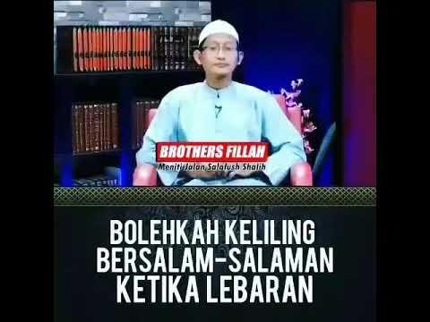 Ustadz Abu Yahya Badrusalam - Bolehkah Keliling Bersalam-salaman Ketika Lebaran