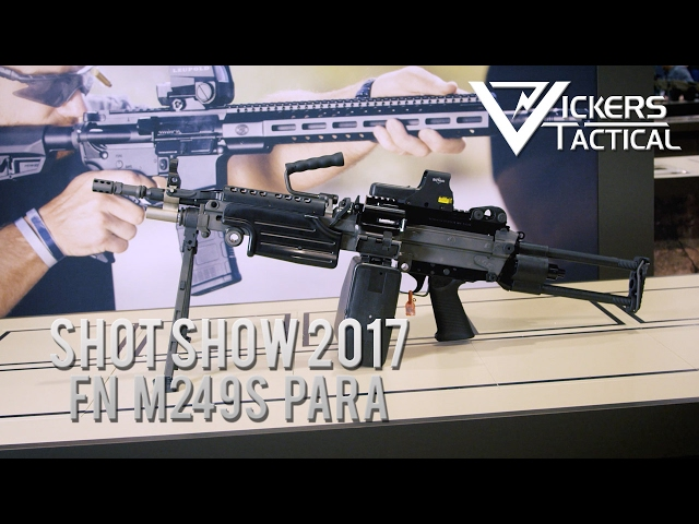 Shot Show 2017 - FN M249s Para