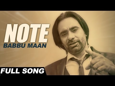 Babbu Maan - Note | Itihaas | Latest Punjabi Songs 2016
