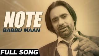 Babbu Maan - Note | Itihaas | Latest Punjabi Songs 2016