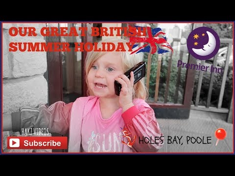 PREMIER INN HOLES BAY | POOLE TOWN | OUR GREAT BRITISH SUMMER HOLIDAY 2017