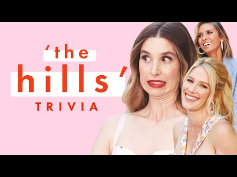 The Cast of The Hills: New Beginnings Goes Head-to-Head in OG Hills Trivia | Cosmopolitan