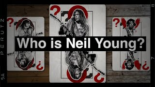 Who Is Neil Young?