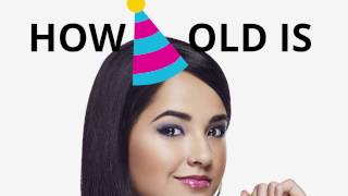 How old is Becky G.? 🍰🎈