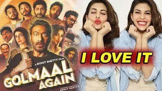 Jacqueline Fernandez - I Loved Golmaal Again | Rohit Shetty | Ajay Devgn | Parineeti