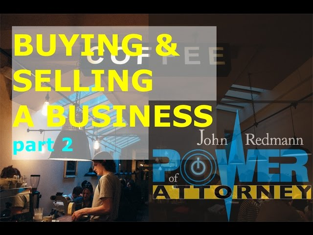 Buying & Selling a Business Part 2