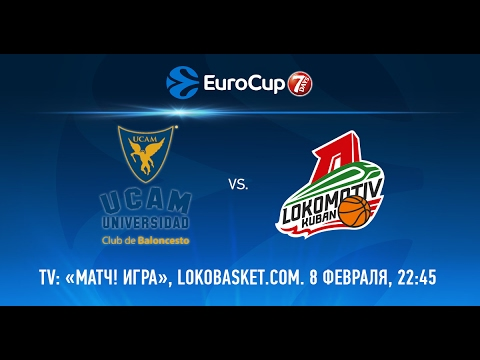 UCAM Murcia vs Lokomotiv Kuban Full Game. 08.02.2017 Eurocup 7DAYS