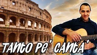 Tanto pe' Cantà - Canzoni Romane - Chitarra