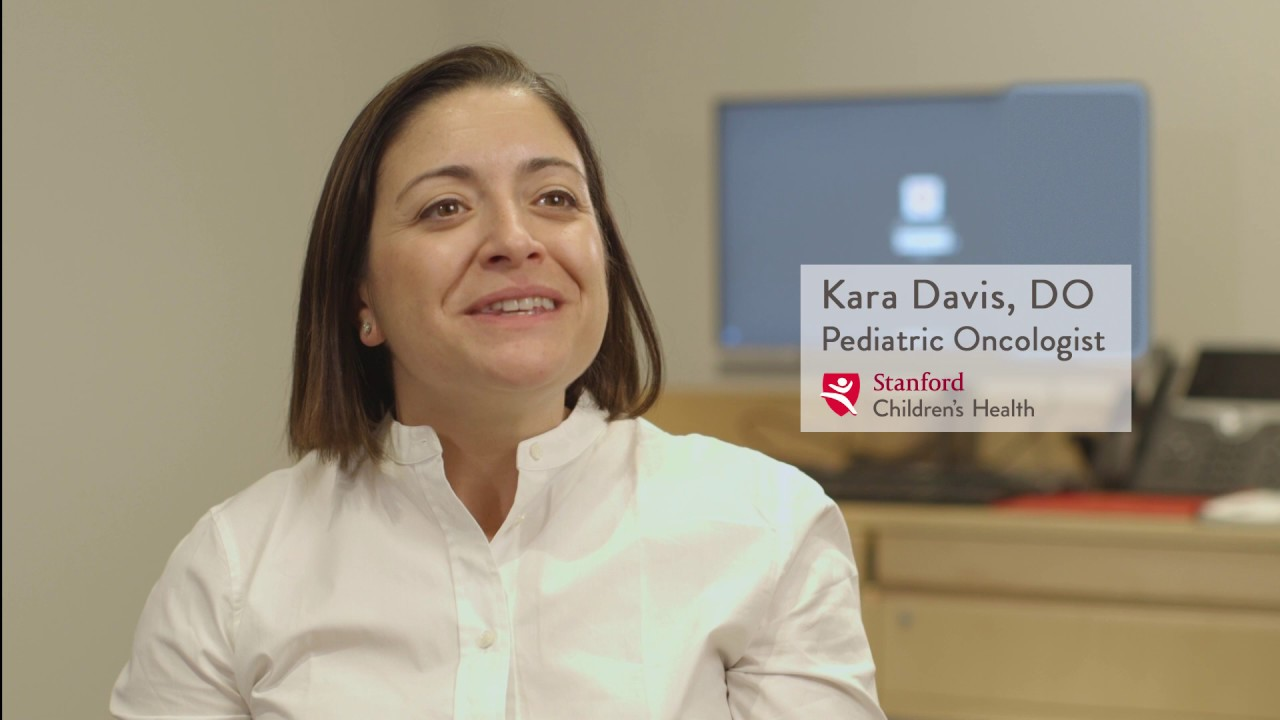 Kara Davis, MD – Oncology, Stanford Children's Health