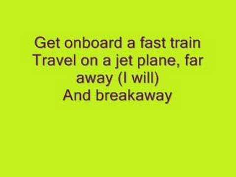 Kelly Clarkson- Breakaway (lyrics)