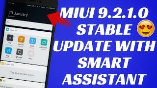 MIUI 9.2.1.0 GLOBAL STABLE UPDATE | SMART ASSISTANT| NEW FEATURES | MIUI 9 GLOBAL STABLE UPDATE