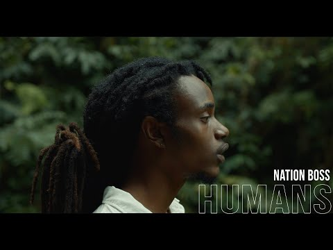 Nation Boss - Humans (Official Music Video)