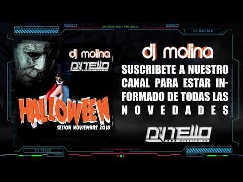 15. Sesion Halloween 2018 (Dj Molina & Dj Tello)(Sesion Noviembre 2018)
