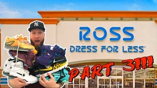 SEARCHING for LIMITED SNEAKERS at ROSS!!! PART 3!!!