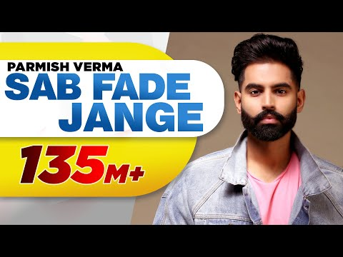 PARMISH VERMA | SAB FADE JANGE (OFFICIAL VIDEO) | Desi Crew