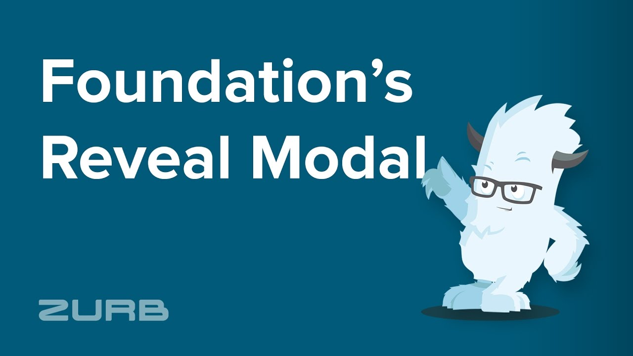 Reveal | Foundation for Sites 6 Docs