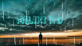 STATUS WA-MILIKI KO(lagu timur)