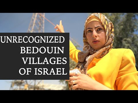 The Unrecognized Bedouin Villages Of Israel, Explained