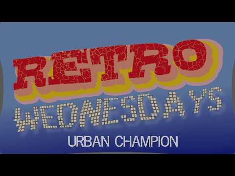 Urban Champion - Retro Wednesdays Episode 113