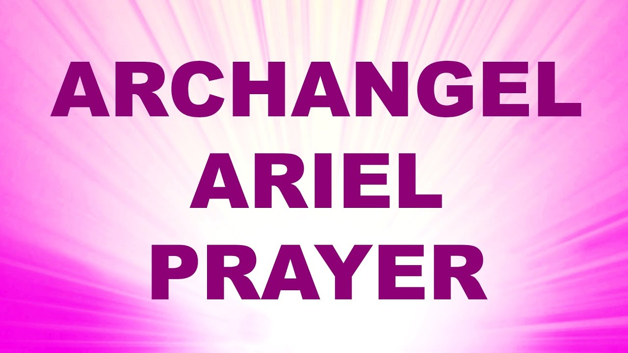Angel prayer for prosperity and abundance archangel ariel angel prayer for prosperity and abundance archangel ariel blessing youtube buycottarizona