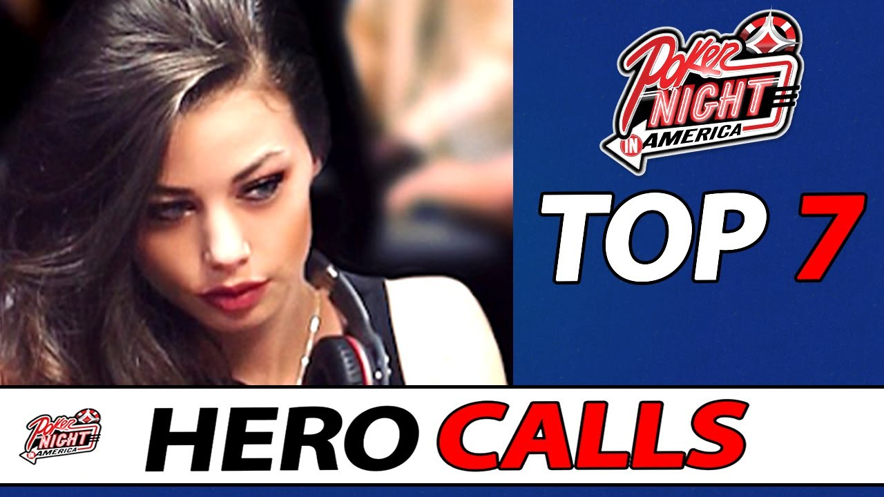 Download Unreal HERO CALLS | TOP 7 | Poker Night in America Season 8 Episode 16