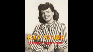KAY STARR - Stormy Weather