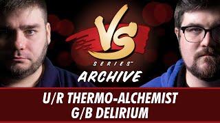 8/26/2016 -  Todd VS. Brad: U/R Thermo-Alchemist vs G/B Delirium [Standard]