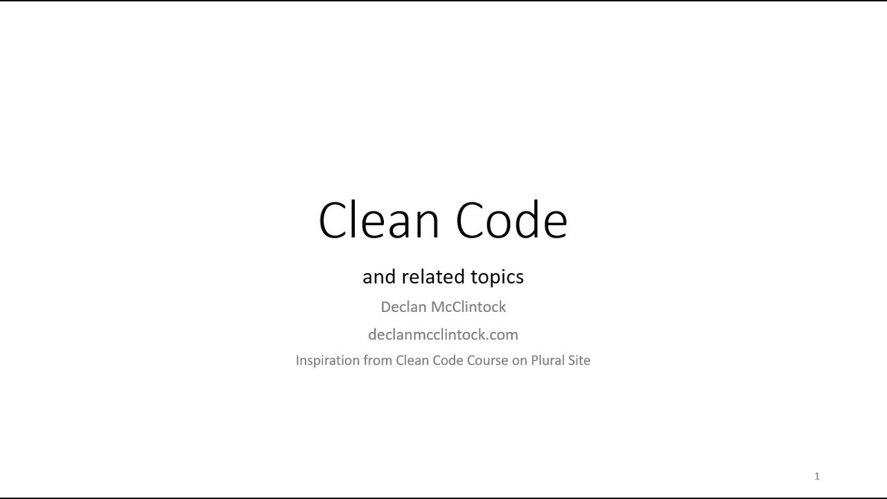 Clean Code and Related Topics