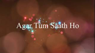 agar-tum-saath-ho-english-meaning-and-translation