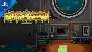 The Aquatic Adventure of the Last Human - Announcement Trailer | PS4