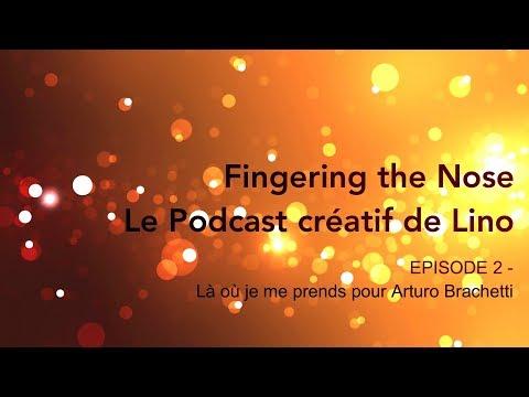 Episode 2 - Là où je me prends pour Arturo Brachetti