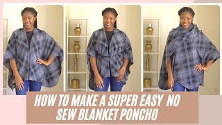 SUPER EASY DIY BLANKET PONCHO CAPE