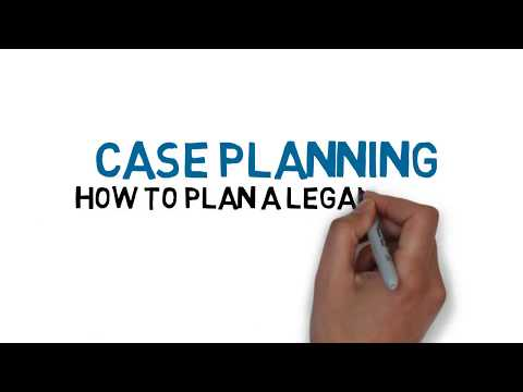 How to Plan a Legal Case
