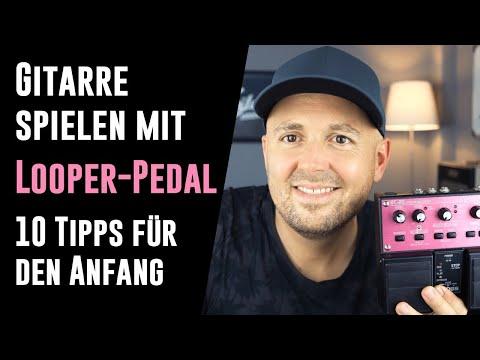 Gitarre Und Looper-Pedal - 10 Looper-Tipps Für Den Anfang