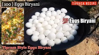 100 Eggs Fried & Biryani Cooking // Basmati Rice & 100 Eggs //  #TIPRASARECIPE