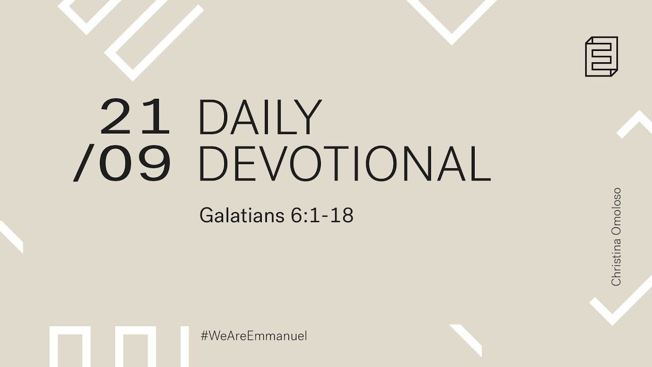 Daily Devotional with Christina Omoloso // Galatians 6:1-18 Cover Image