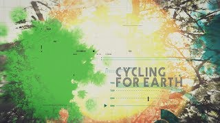 Cycling for earth  - Mouvement pour la planète - Alternatives de France