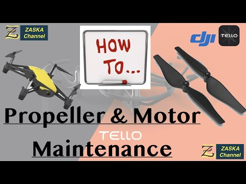 DJI Tello: Propeller Maintenance, cleaning the dirt inside the Propellers & engines