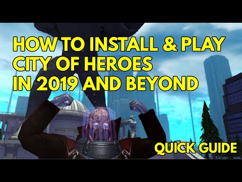 How To Install City Of Heroes 2020