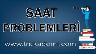 Saat Problemleri Konu Anlatımı ve Soru Çözümleri Ders 1