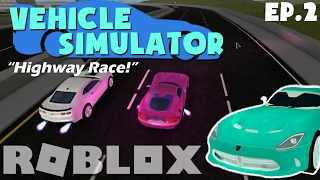 "[ROBLOX Lets Play/collab!] Veículo Simulator w/Biggranny000 ""Highway Race!"" EP. 2"