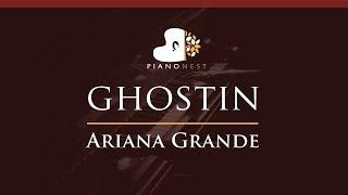 Ariana Grande - ghostin - HIGHER Key (Piano Karaoke / Sing Along)