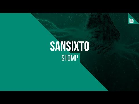 Sansixto - Stomp [FREE DOWNLOAD]