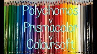 Polychromo v Prismacolor v Coloursoft