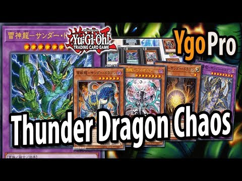 Thunder Dragon CHAOS (YgoPro) - NEW Thunder Dragons are BUSTED!! (Post SOFU)
