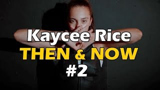 Kaycee Rice - Then and Now Dance Compilation - Part 2