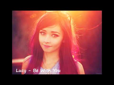 Lucy - Be With You