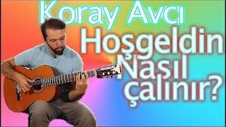 Birsen Tezer (Koray Avcı) HOŞGELDİN Orjinal Akor Gitar dersleri