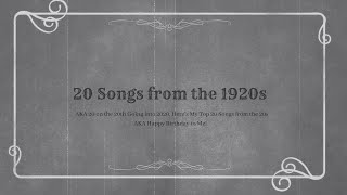 20 Songs from the 1920s (AKA 20 on the 20th Going into 2020, Here's My Top 20 Songs from the 20s)